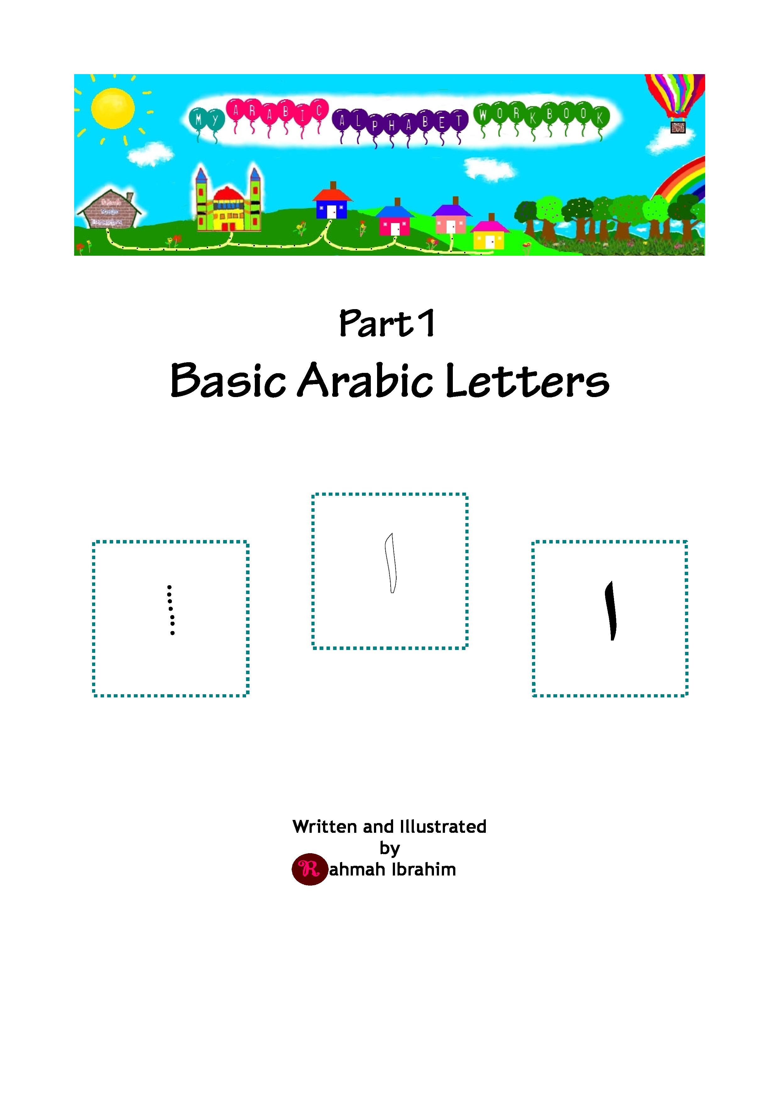 FREE ebook My Arabic Alphabet Workbook Pt 1 Basic Arabic Letters – Arabic Alphabet Worksheets